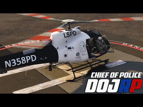 DOJ Chief of Police - LSPD Helicopter Support - EP.12