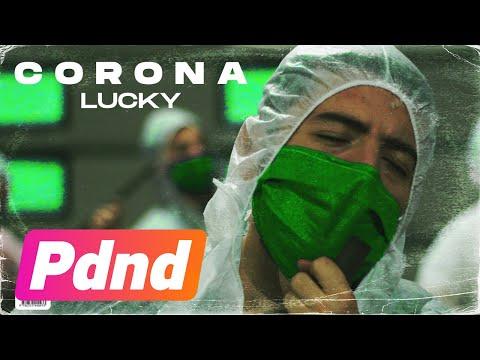 Lucky - Corona (Official Video)