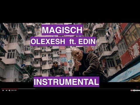 "MAGISCH ""Olexesh ft. Edin"" - INSTRUMENTAL (Karaoke Version)"