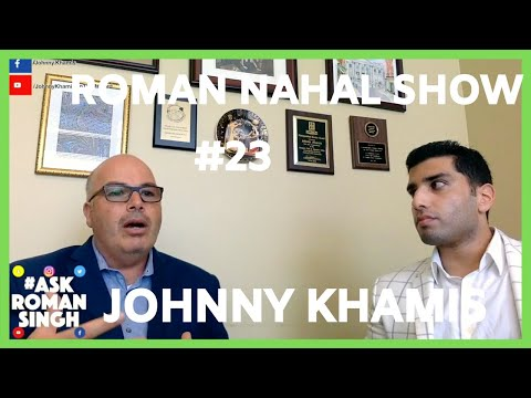 Roman Nahal Show   San Jose City Council Member Johnny Khamis   Silicon Valley