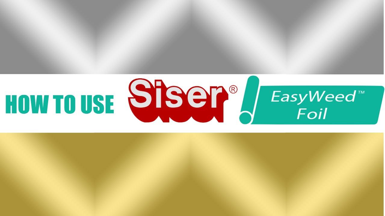 Siser Easyweed Foil Heat Transfer Vinyl Youtube
