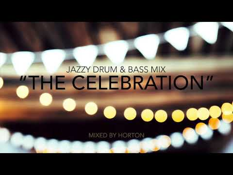 The Celebration ~ 50k Subscribers Jazzy Drum & Bass Mix