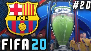 FIFA 20 Barcelona Career Mode EP20 - Champions League Final!!