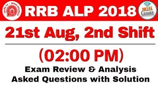 RRB ALP (21 Aug 2018, Shift-II) Exam Analysis & Asked Questions