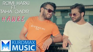 Romi Harki & Taha Qadir - Hawre | رۆمی هەرکی و تەها قادر - هاوڕێ Resimi