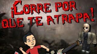✔️ Jason to attack 😱 Gameplay ROBLOX ? Jesus Soto Spanish
