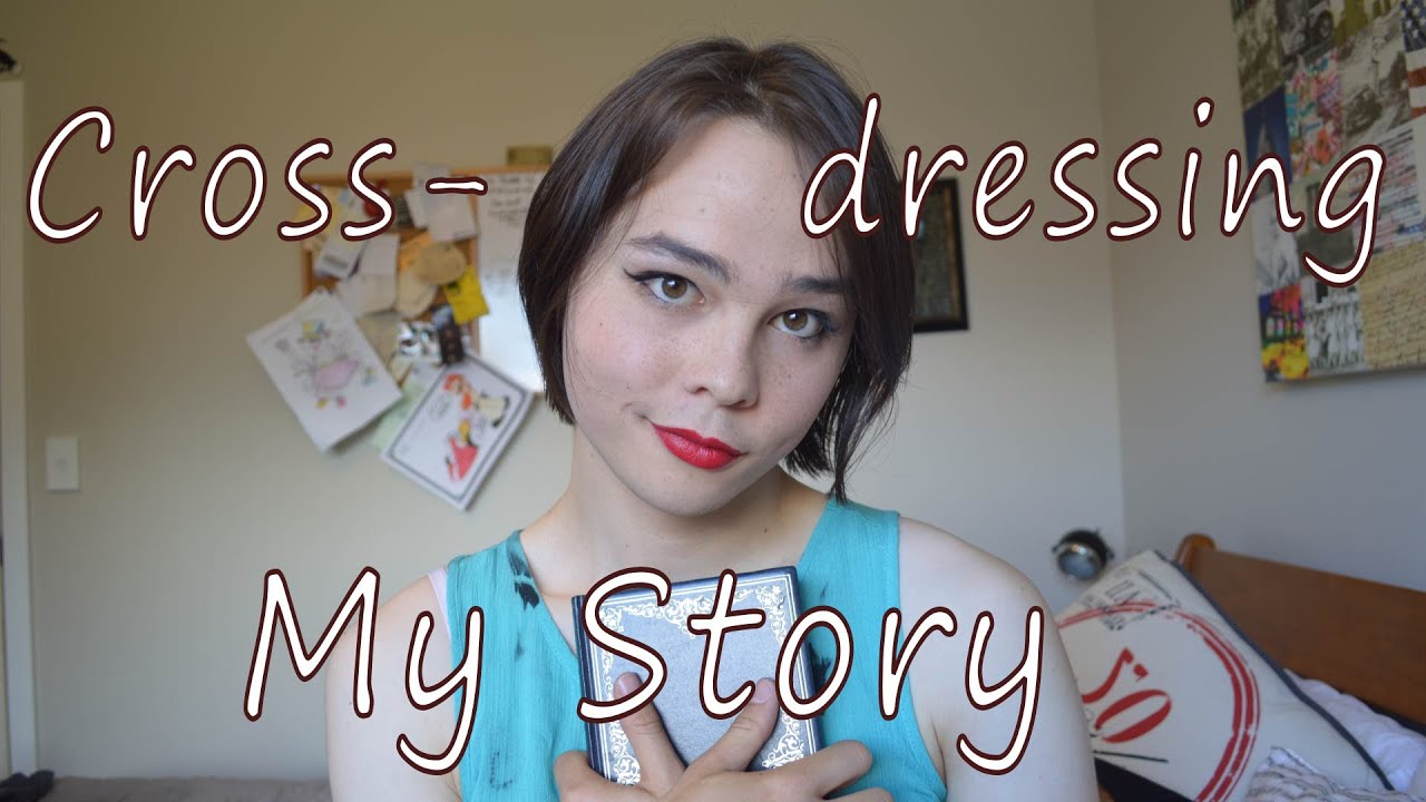 Crossdressing My Life Storytime Genderfluid Youtube
