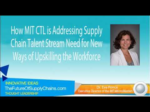 How MIT CTL is Addressing Supply Chain Talent Stream Need for New Ways of Upskilling the Workforce