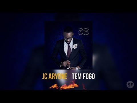 JC Aryone - Tem Fogo [2017]