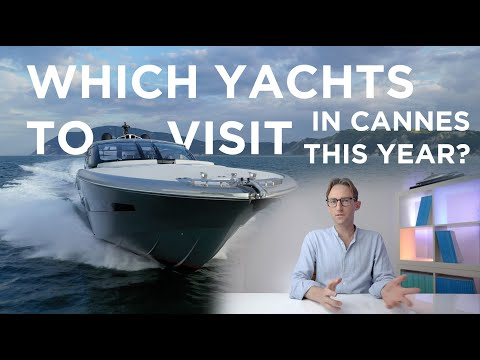 Coolest New Yachts To See in CANNES This Year!