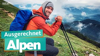 Of all places - Alps | WDR Reisen