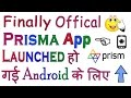 How To Download Offical Prisma App For Android