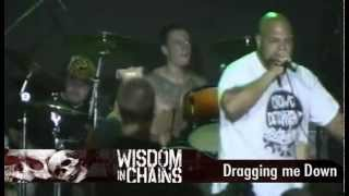 Wisdom In Chains - Dragging Me Down