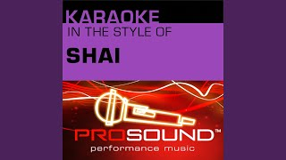 The Place Where You Belong (Karaoke Instrumental Track) (In the style of Shai)