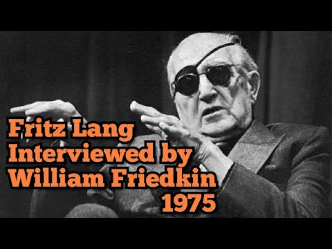 Fritz Lang ed by William Friedkin 1974
