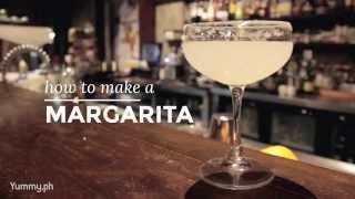 How To Make A Margarita | Yummy Ph