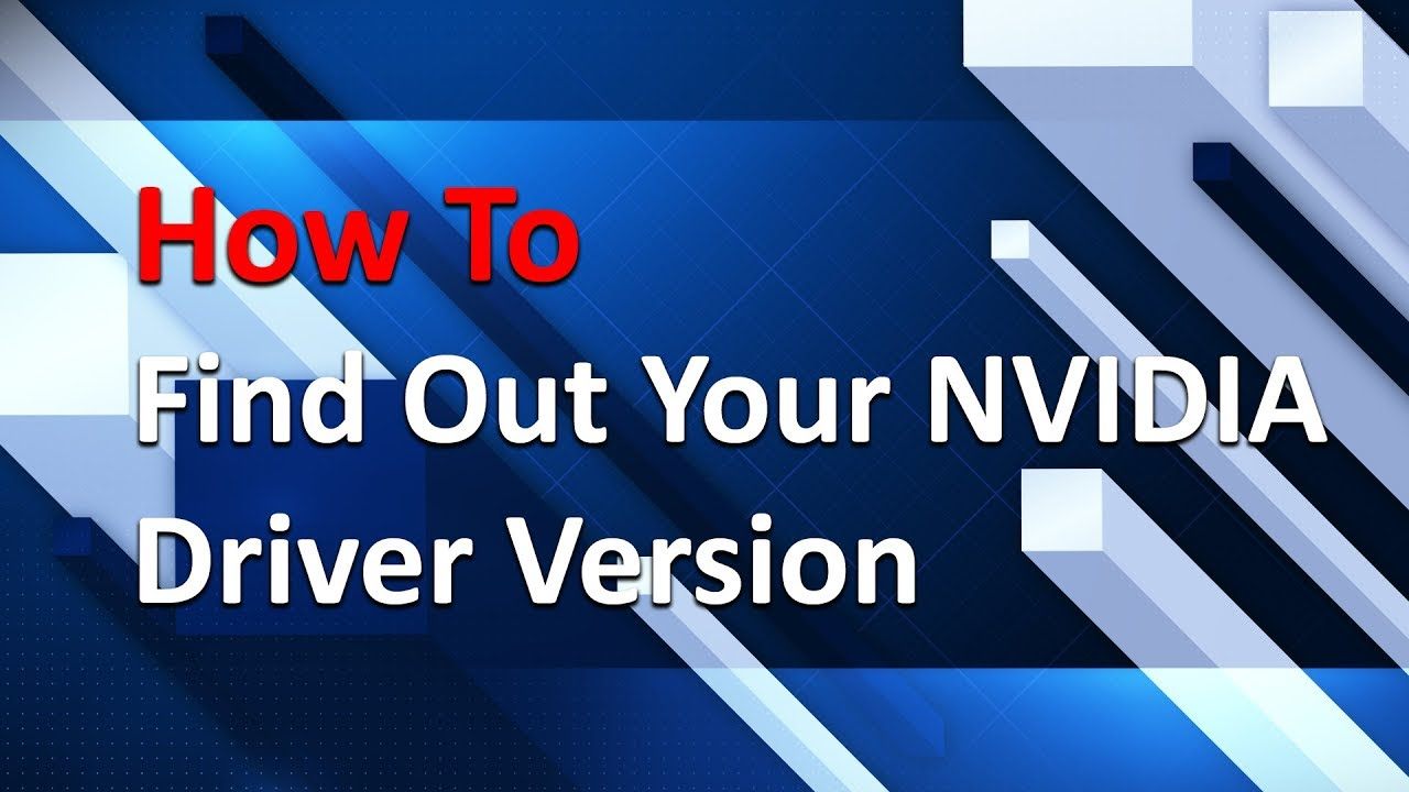 How To Find NVIDIA driver version
