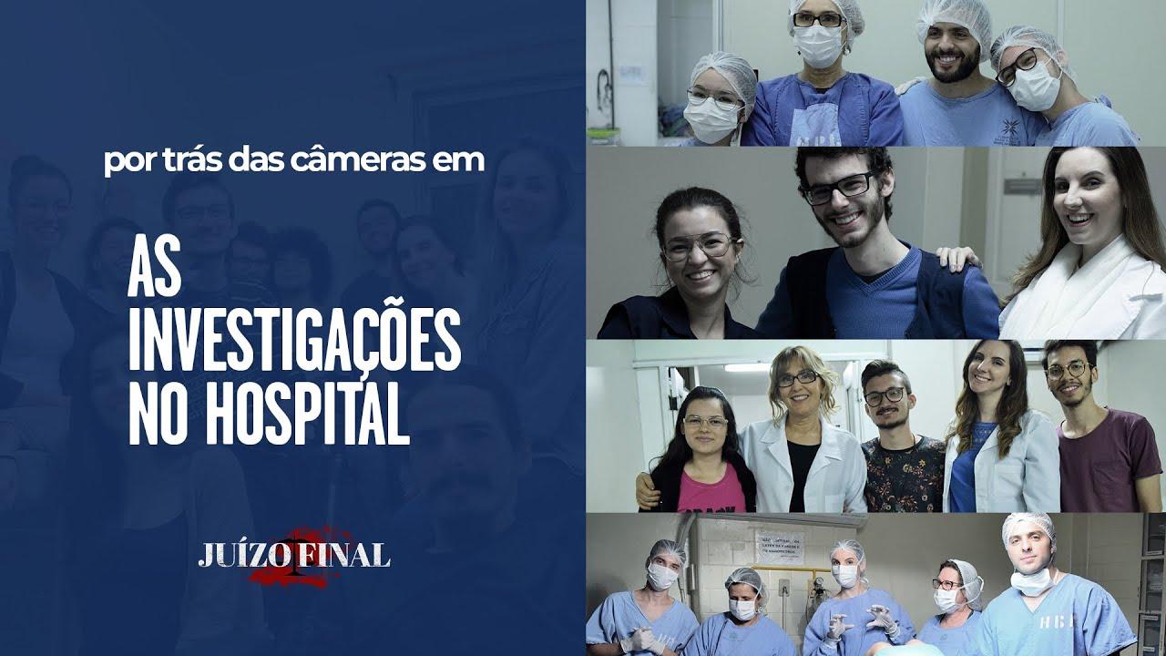 Por trás das câmeras em Juízo Final | Ep. 2 | As Investigações no Hospital