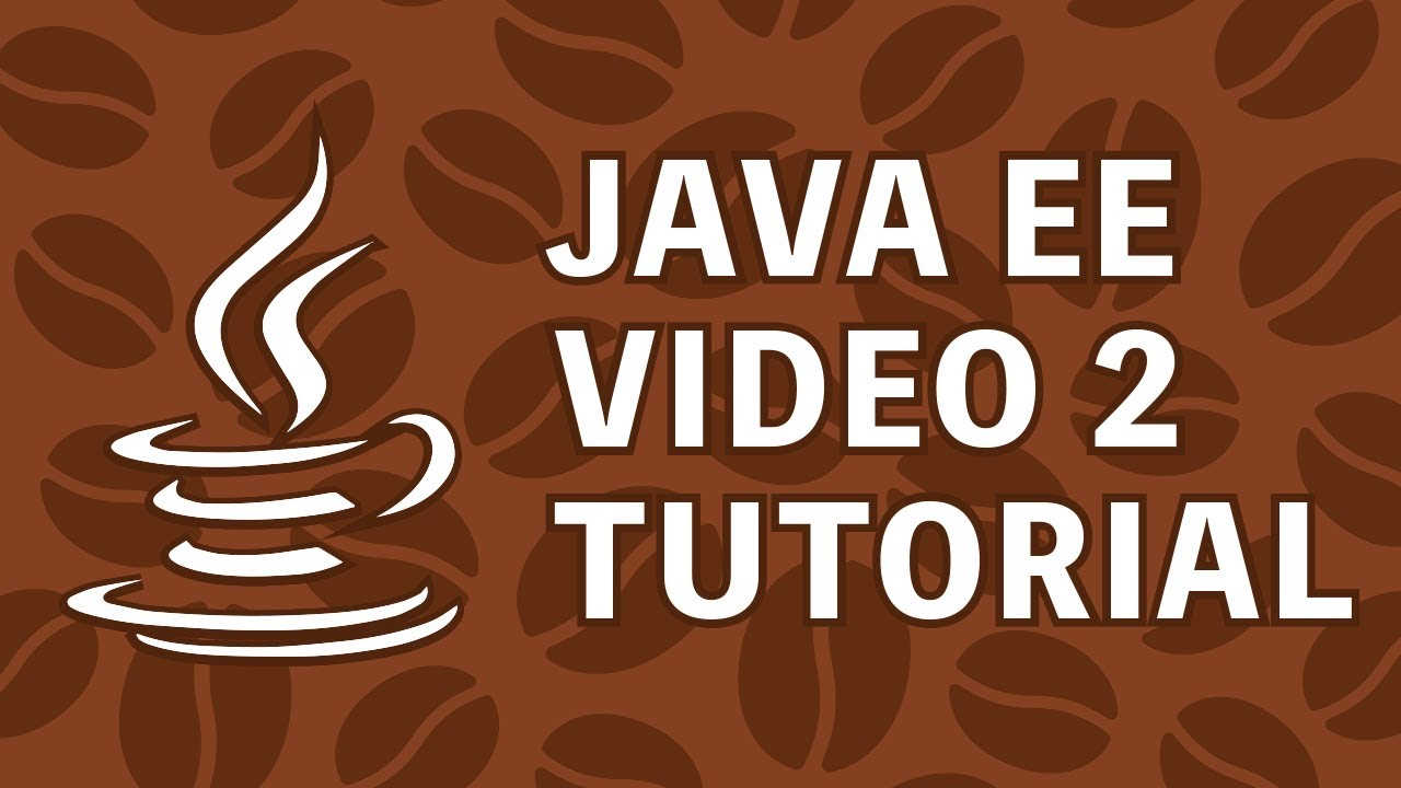 Java EE Tutorial 2