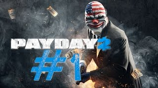 Payday 2 Gameplay - Part 1 (PS4 HD)