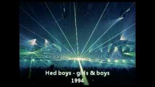 Hed boys - girls & boys