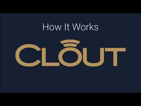 How It Works -- CLOUT
