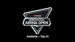 DreamHack MTG Arena Open - Top 16 Bracket