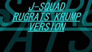 J-SQUAD Rugrats theme song Krump Version