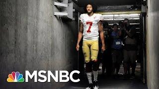 Veterans Stand Behind Colin Kaepernick's National Anthem Protest | MSNBC