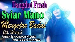 Syiar Mano - Mengejar Badai (Dangdut Fresh)