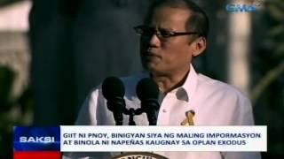 Saksi: Giit ni PNoy: binigyan siya ng maling impormasyon at binola ni Napeñas