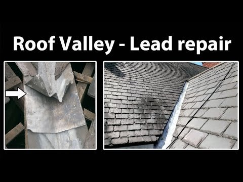 How To Repair A Lead Roof Valley Youtube
