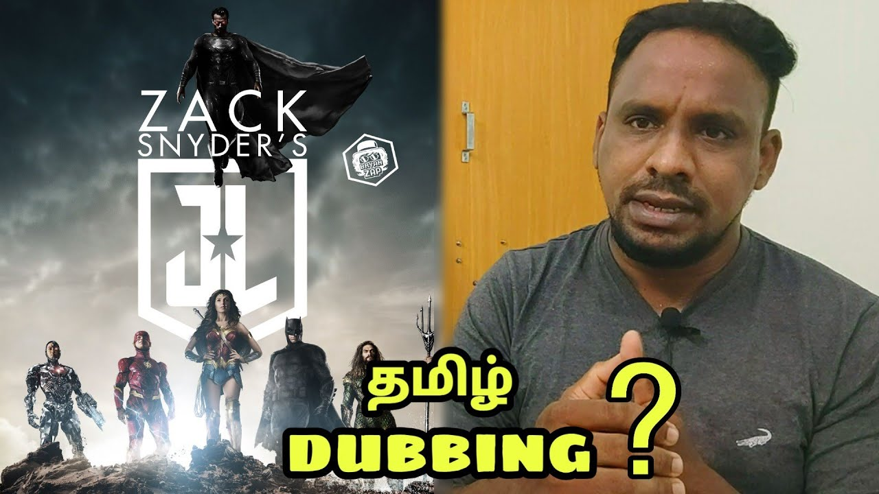 Download What happened to Zack Snyder's Justice League Tamil Dubbing ?