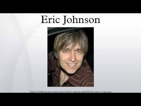 Eric Johnson |