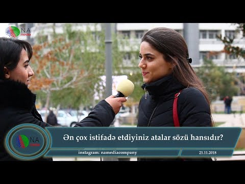 Ən çox istifadə etdiyiniz atalar sözü hansıdır? (Sorğu) - Nizami M/S