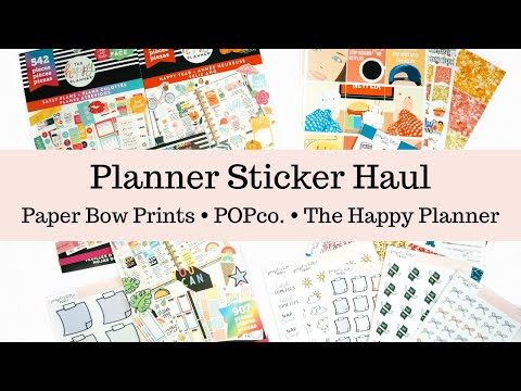 Planner Sticker Haul: The Happy Planner, Paper Bow Prints, and Pretty On Paper Co.