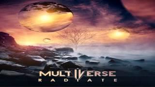 Multiverse - Radiate