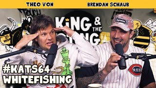 Whitefishing | King and the Sting w/ Theo Von & Brendan Schaub #64