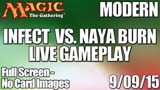 MTG - Modern Gameplay: Infect vs Naya Burn (Fullscreen)