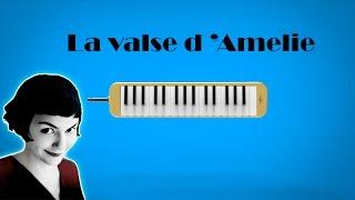 How to play: La Valse d'Amélie - Yann Tiersen [ MELODICA ][ TUTORIAL ][ NOTAS ]