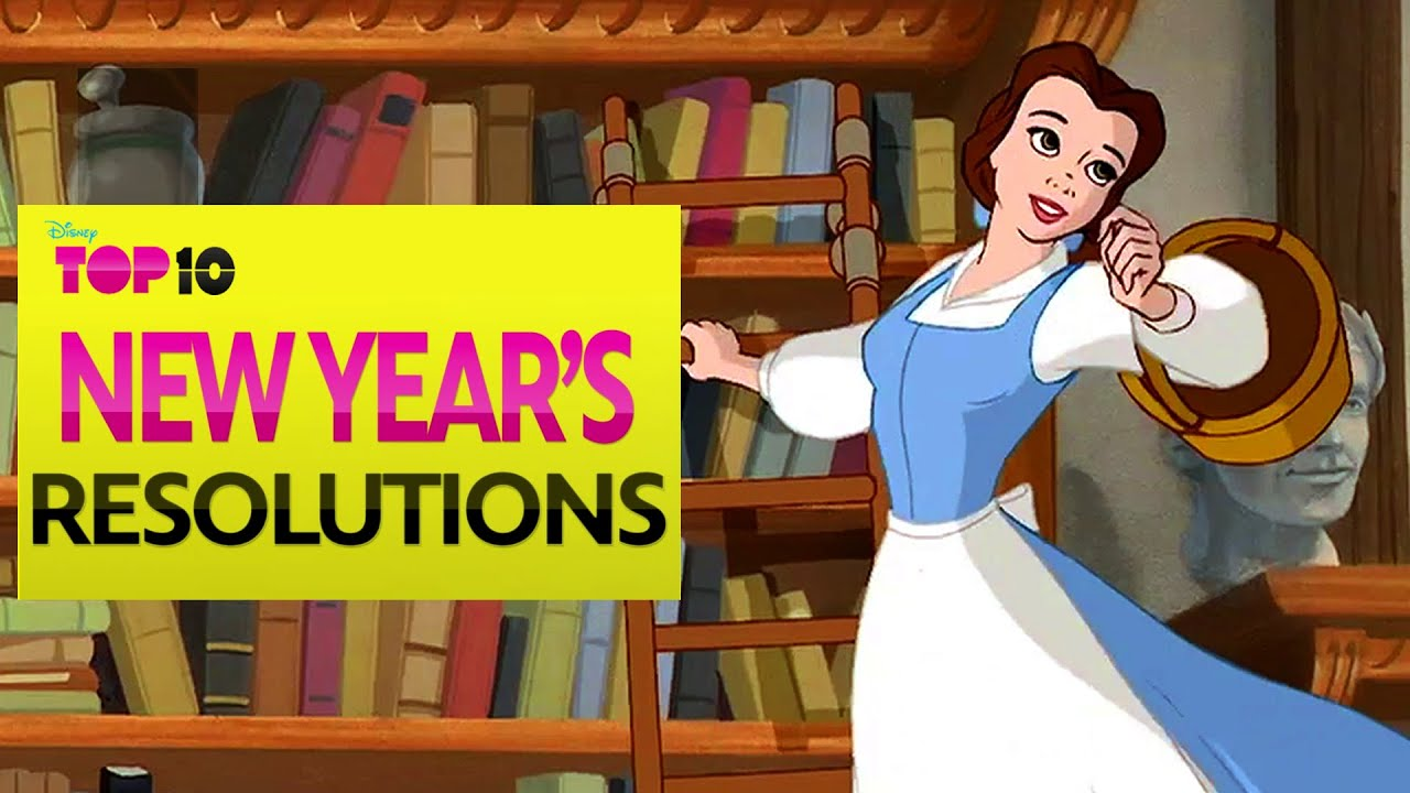 Disney Top 10 New Yearu0027s Resolutions