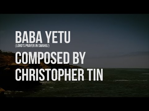 Baba Yetu - Christopher Tin (Lyric Video with translation)