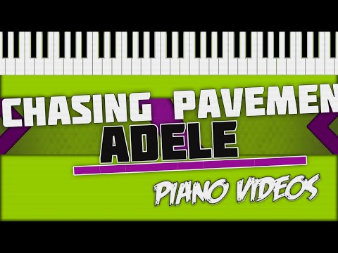 Chasing Pavements  Adele Piano Tutorial  Piano s ツ