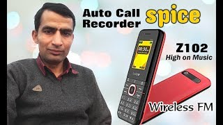 Unboxing and Review of Spice Z102 high on music Mobile, auto call recorder,