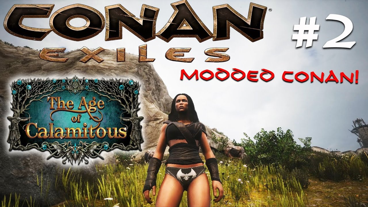 CONAN EXILES - Age of Calamitous - 7 Shades of Panties & a Purge! #2  (Gameplay)