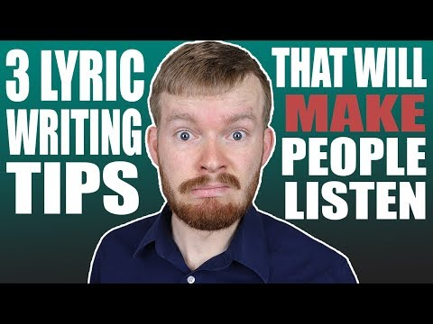 3 Lyric Writing Secrets That Will MAKE People Listen