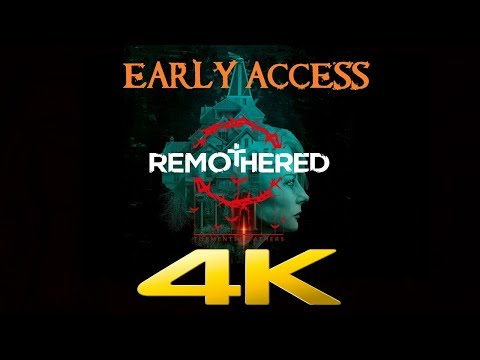 Remothered Tormented Fathers | EARLY ACCESS | 4K 60ᶠᵖˢ | Gam