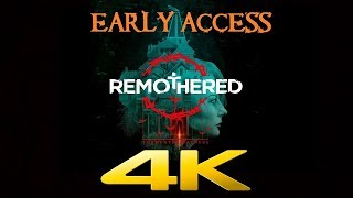 Remothered Tormented Fathers | EARLY ACCESS | 4K 60ᶠᵖˢ | Game Movie Walkthrough No Commentary