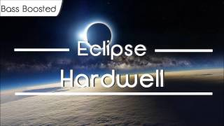 Hardwell - Eclipse [BASS BOOSTED]