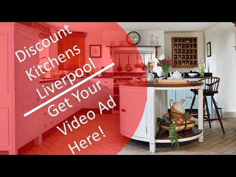 Fitted Kitchens Liverpool | Discount Fitted Kitchens | Liverpool